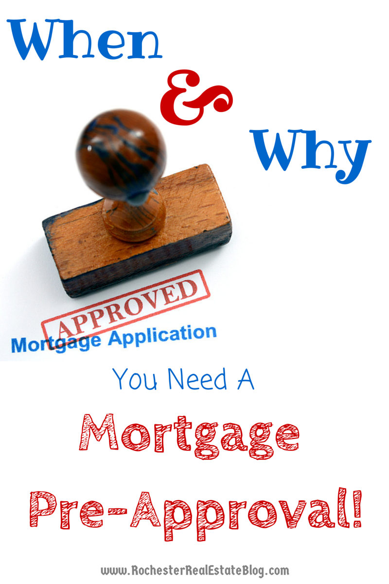 when and why should i get pre approved for a mortgage