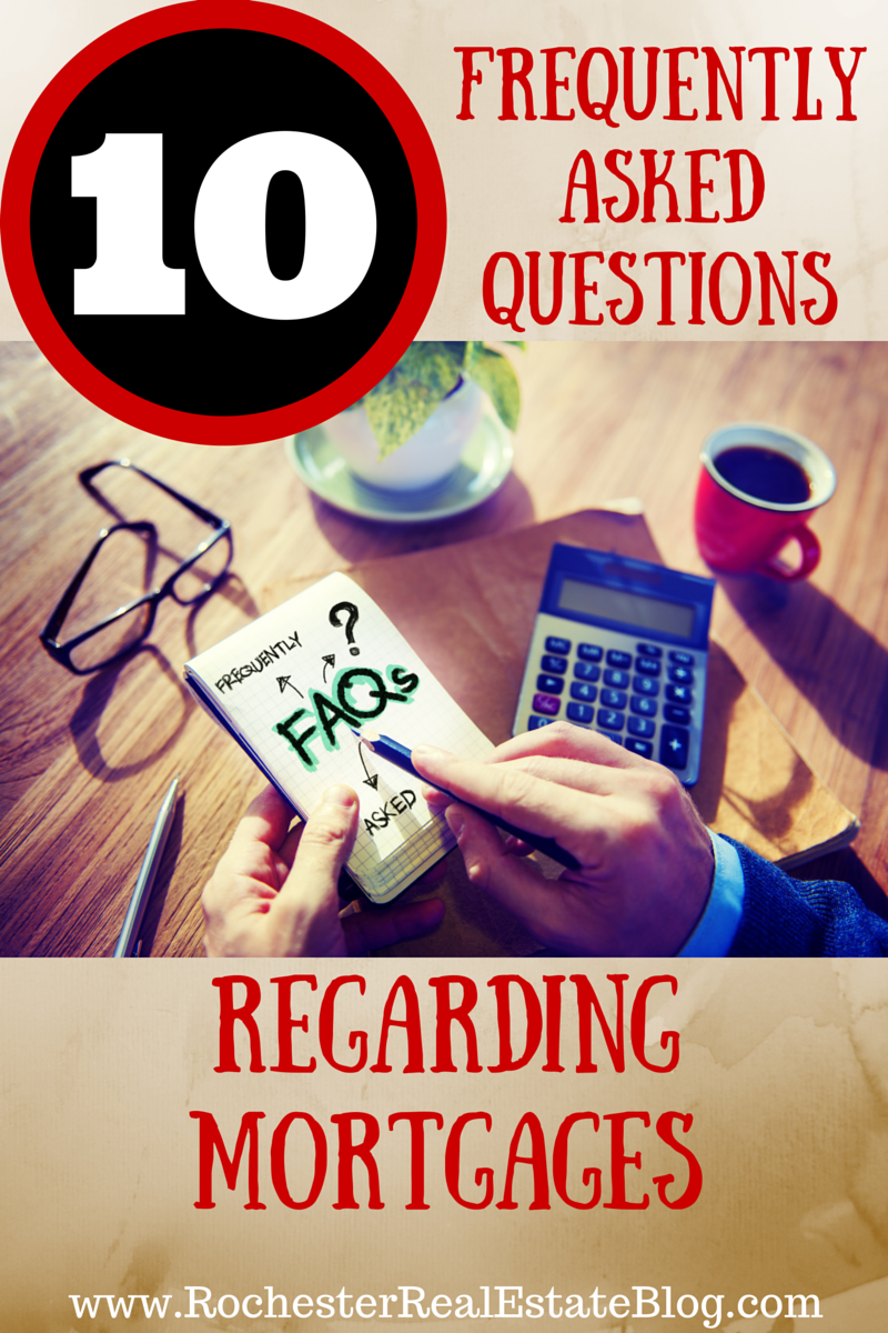 Top 10 Frequently Asked Questions Regarding Mortgages