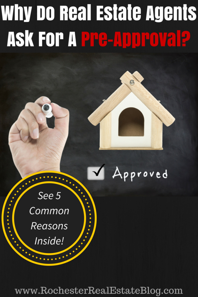 Why Do Real Estate Agents Ask For A Pre-Approval