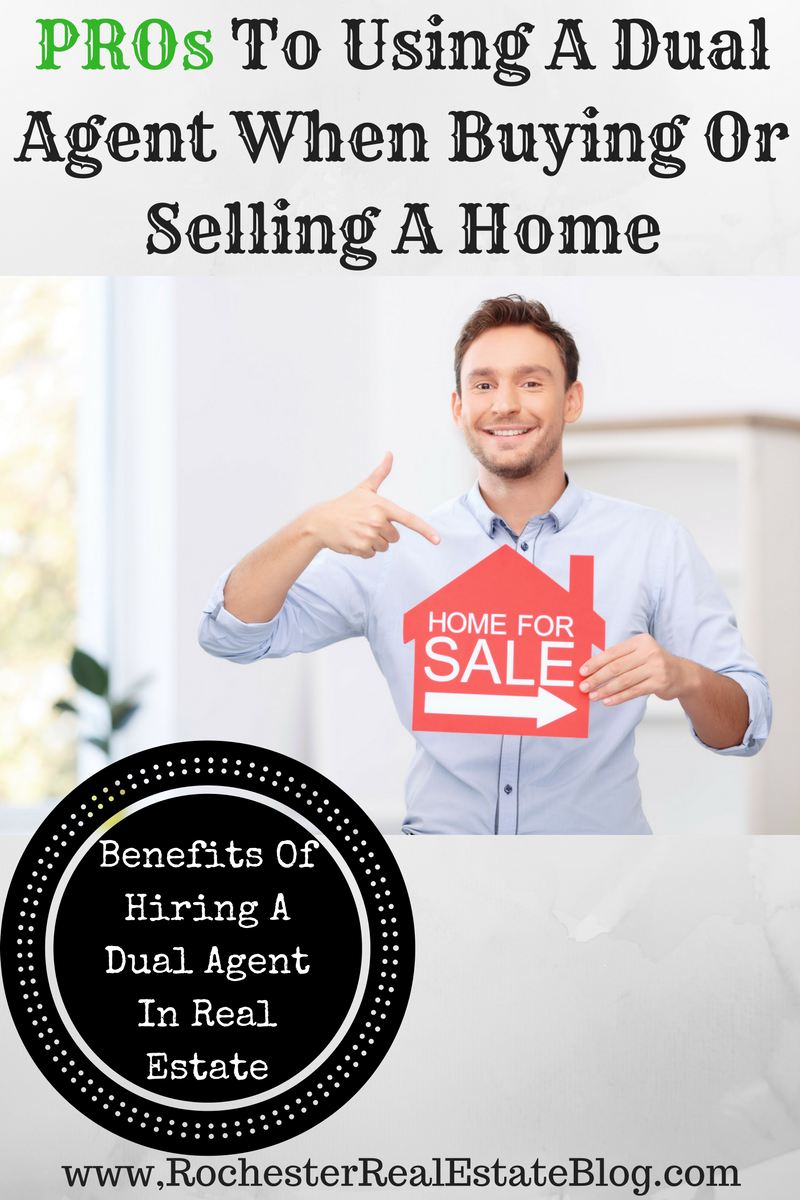 PROs To Using A Dual Agent When Buying Or Selling A Home
