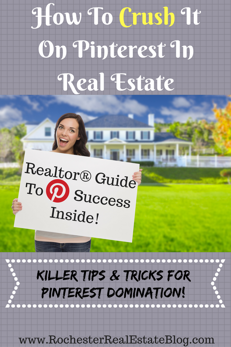 How To Use Pinterest In Real Estate – Realtors® Guide To Pinterest
