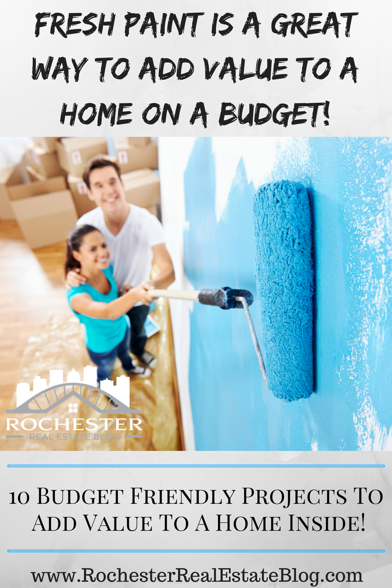 Fresh Paint Is A Great Way To Add Value To A Home On A Budget!