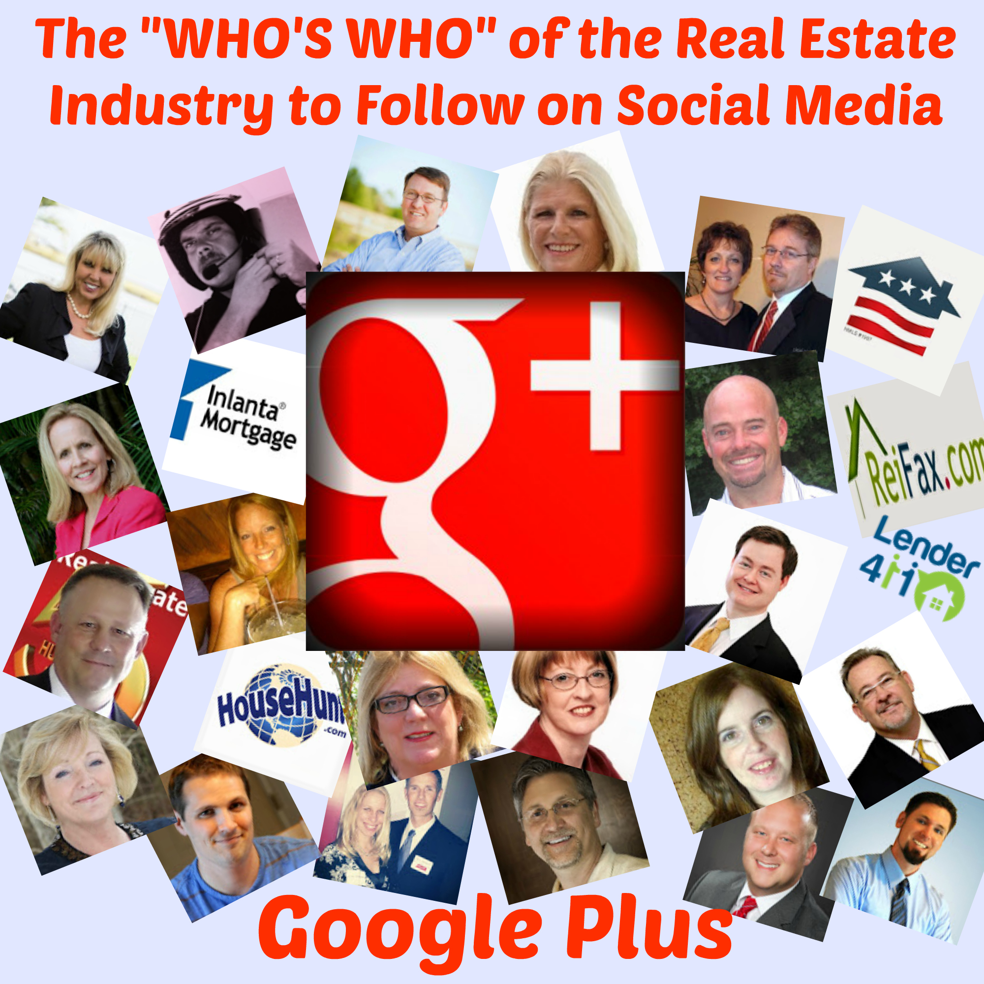 """The """"Who's Who"""" of the Real Estate Industry to Follow on Social Media - Google Plus"""