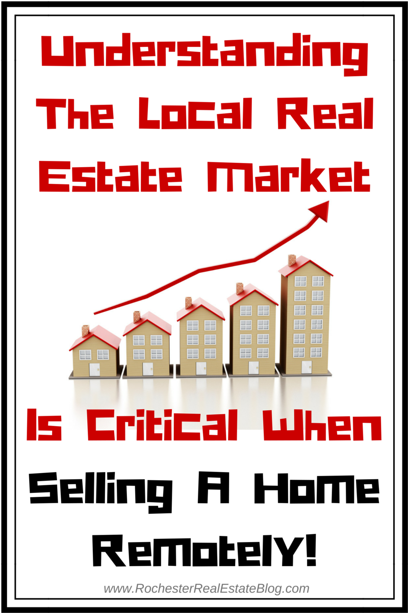Understanding The Local Real Estate Is Critical When Selling A Home Remotely
