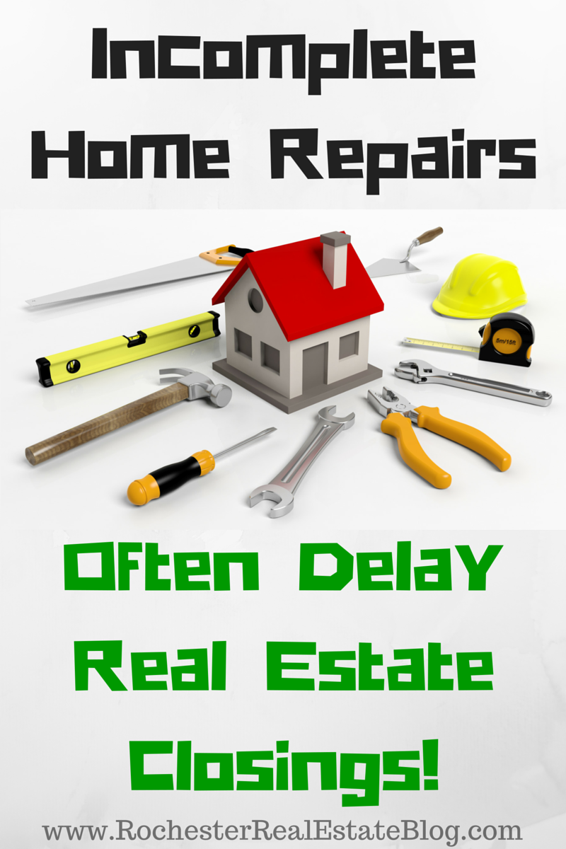 Incomplete Home Repairs Often Delay A Real Estate Closing