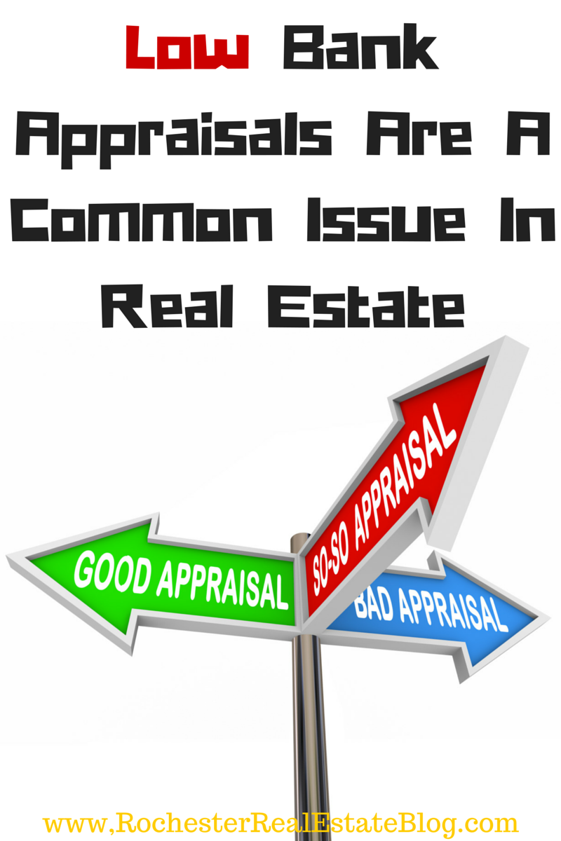 Low Bank Appraisals Are A Common Issue In Real Estate