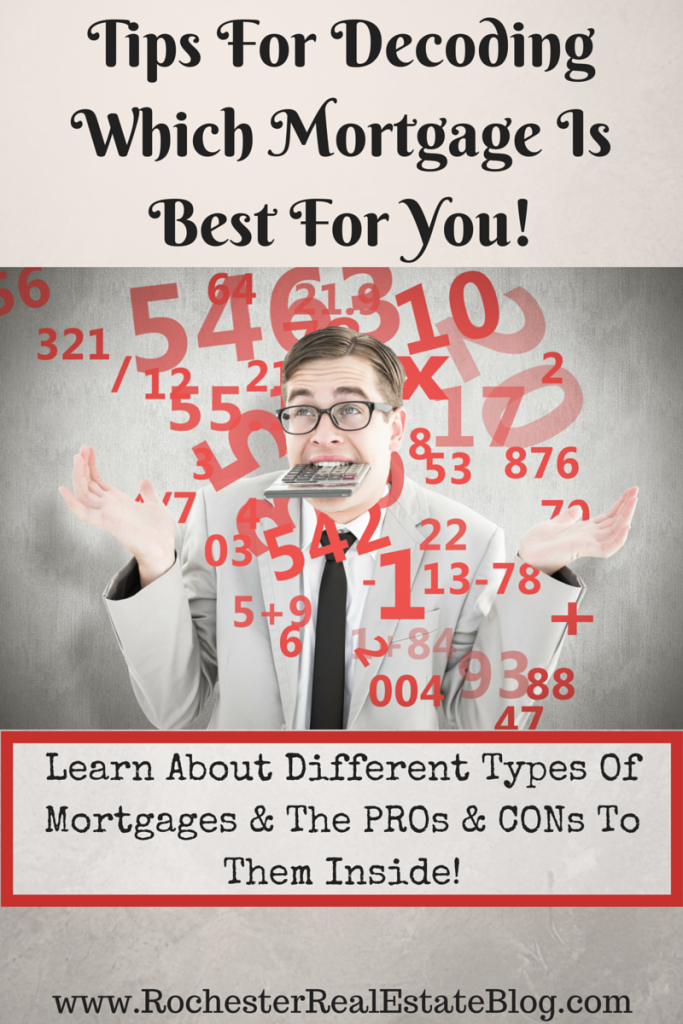 Tips For Decoding Which Mortgage Is Best For You