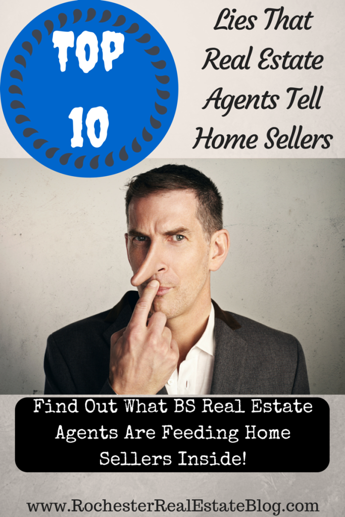 Top 10 Lies That Real Estate Agents Tell Home Sellers -