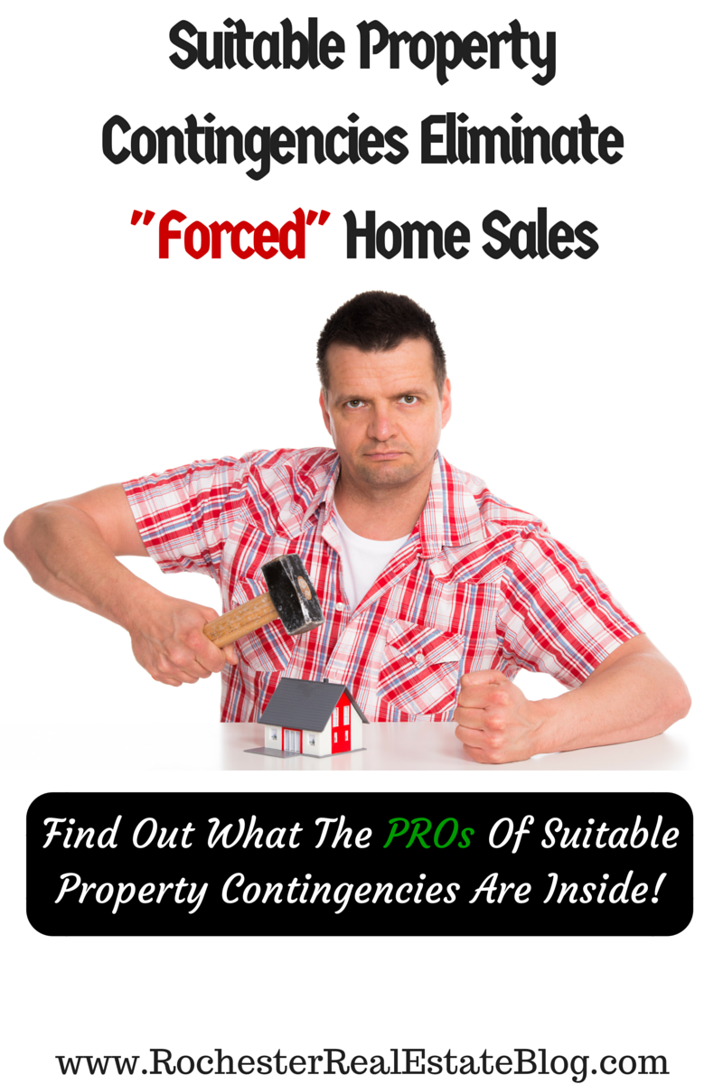 Suitable Property Contingencies Eliminate Forced Home Sales