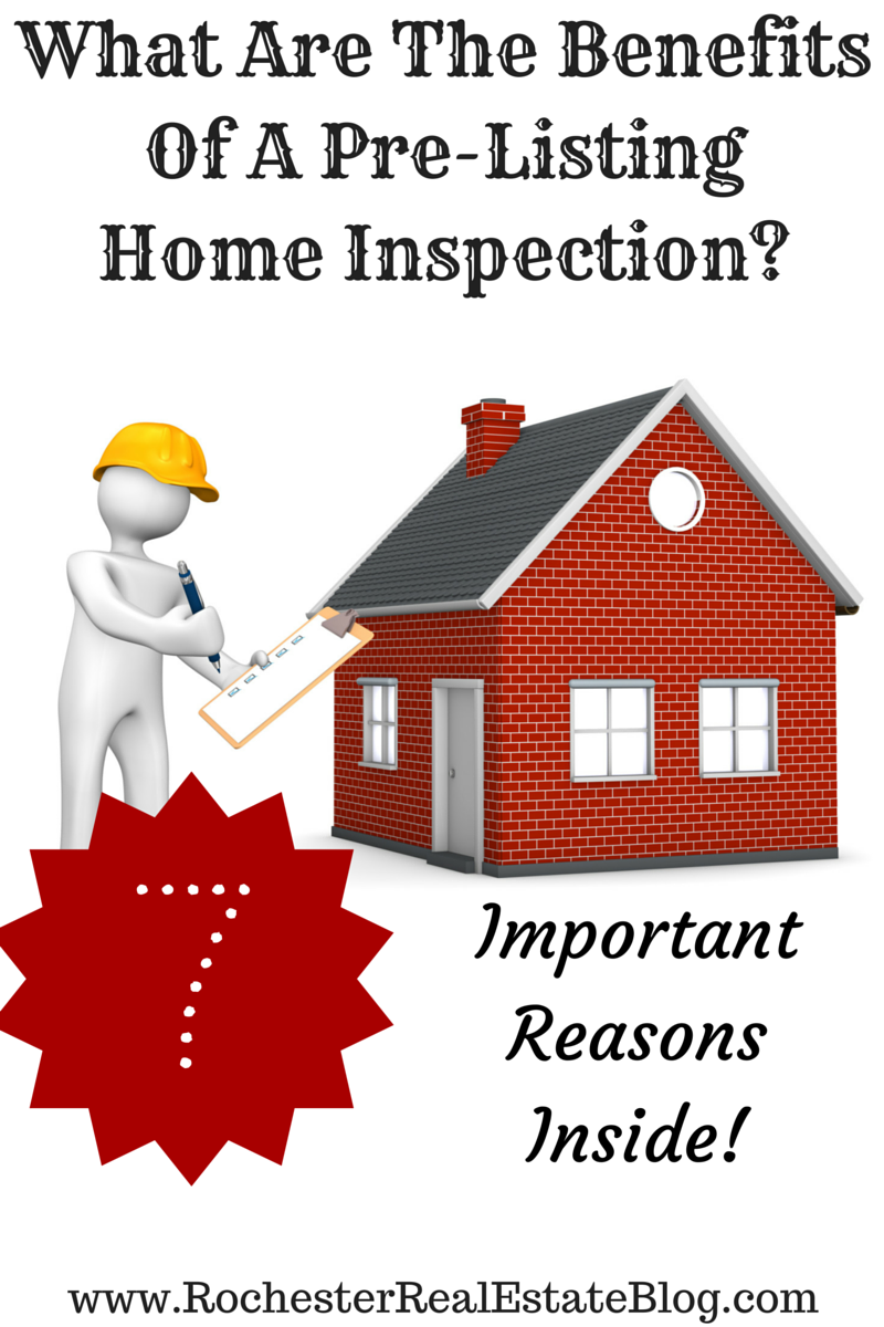 What Are The Benefits Of A Pre-Listing Home Inspection