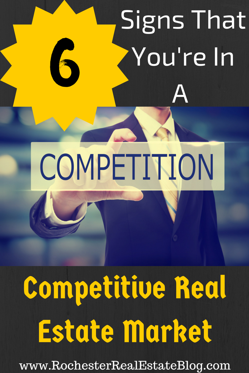 6 Signs That You're In A Competitive Real Estate Market