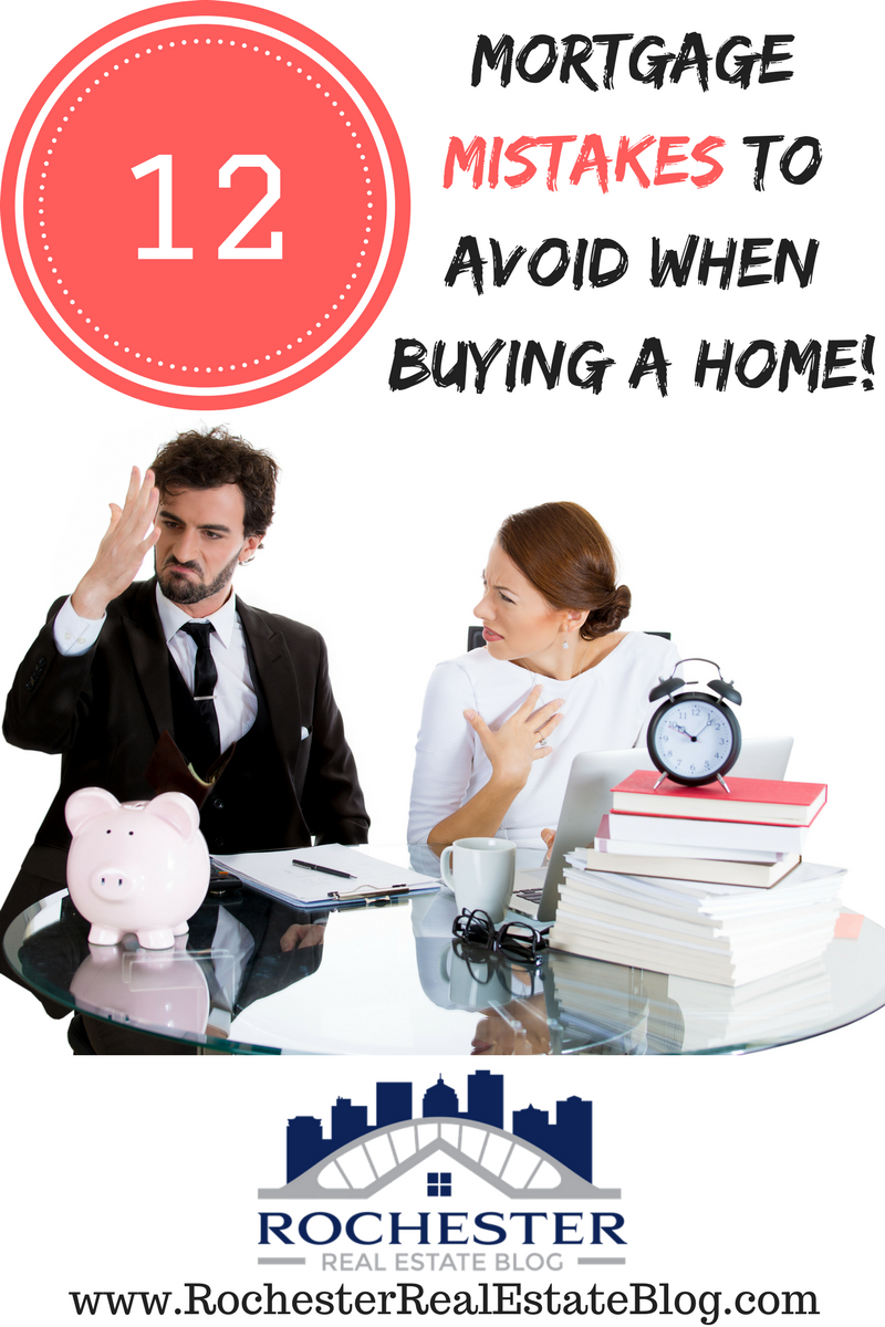 12 Mortgage Mistakes To Avoid When Buying A Home