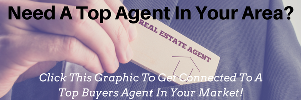 Need A Top Agent In Your City? Click This Graphic To Get Connected With A Top Buyers Agent In Your Market