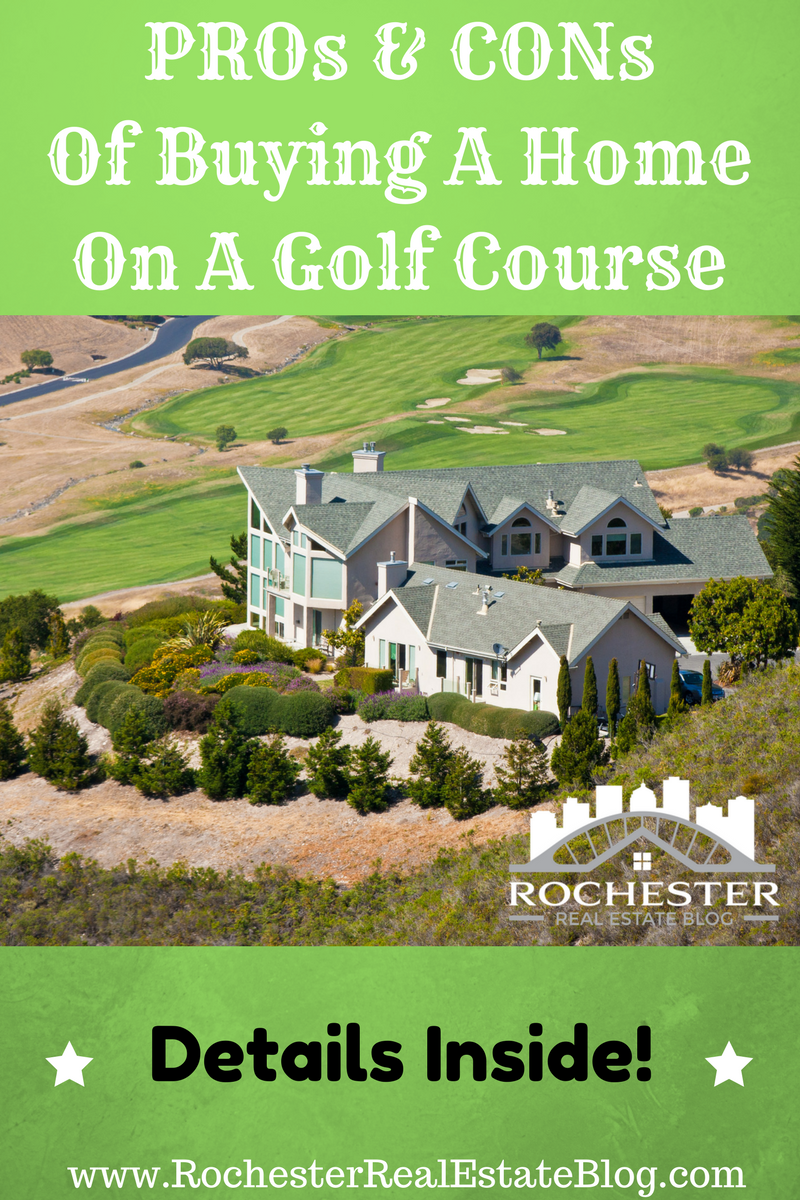 What Are The PROs and CONs Of Buying A Home On A Golf Course