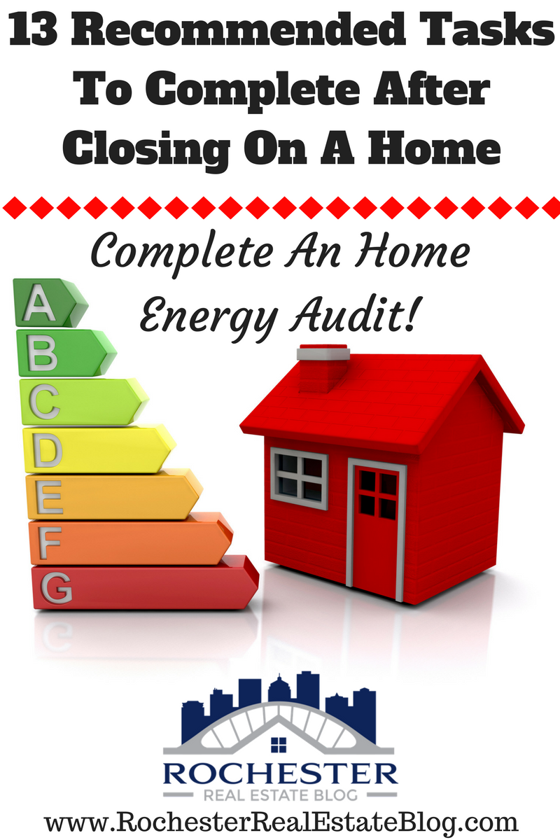 13 Recommended Tasks To Complete After Closing On A Home - Complete A Home Energy Audit!