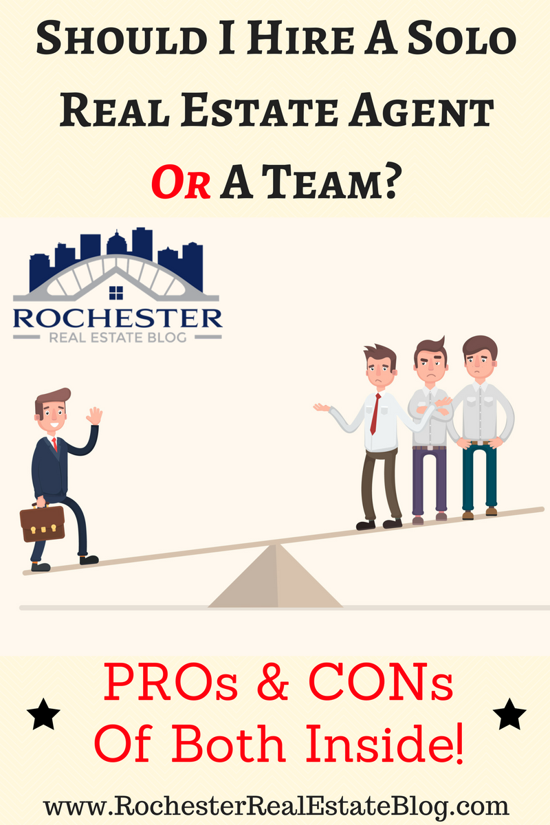 PROs & CONs Of Hiring A Solo Real Estate Agent Versus A Team