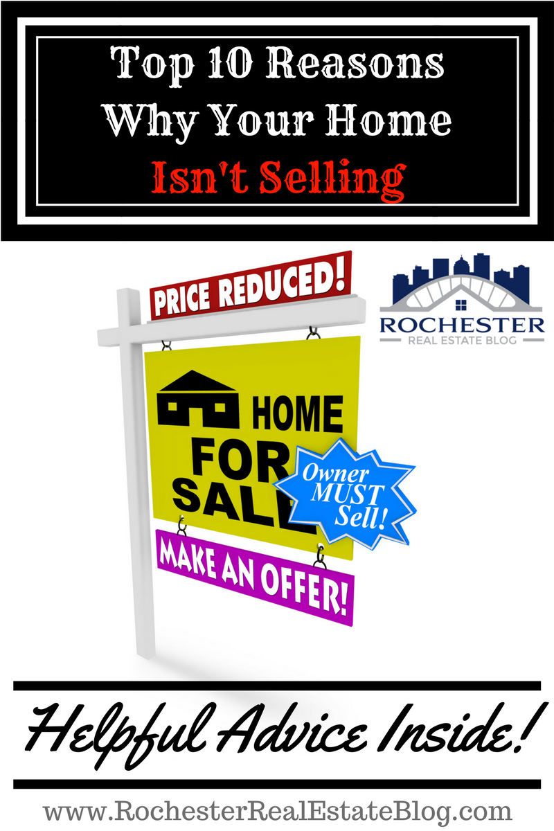 Top 10 Reasons Why Your Home Isn't Selling