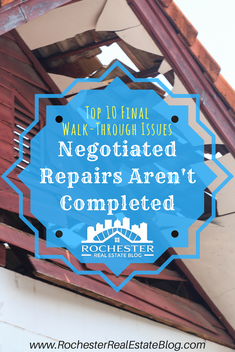 Top 10 Final Walk-Through Issues - Negotiated Repairs Aren't Completed