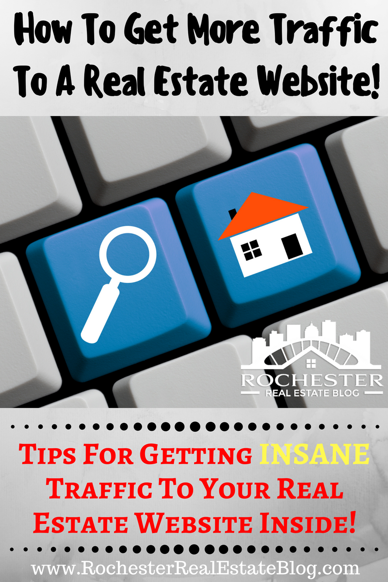 How To Get More Traffic To A Real Estate Website And Blog
