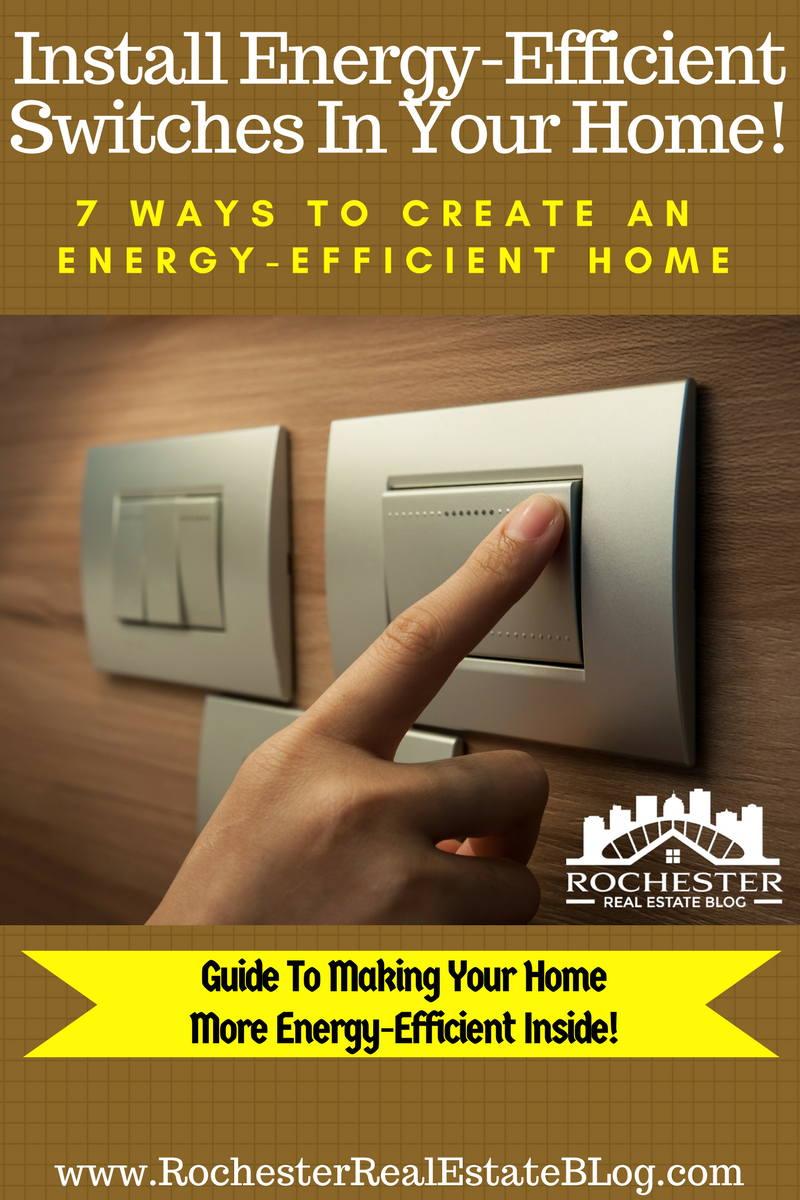 Install Energy-Efficient Switches In Your Home - How To Create An Energy-Efficient Home